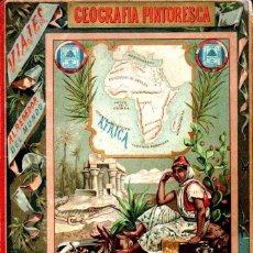 Libros antiguos: JULIÁN BASTINOS : GEOGRAFÍA PINTORESCA ALREDEDOR DEL MUNDO - ÁFRICA (1895). Lote 144983110