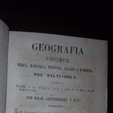 Libros antiguos: GEOGRAFÍA UNIVERSAL, FÍSICA, HISTÓRICA, POLÍTICA, ANTIGUA Y MODERNA - MALTE-BRUN - 6 TOMOS - 1850. Lote 145545074