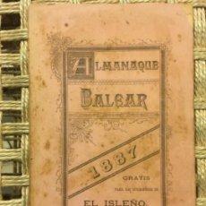 Libros antiguos: ALMANAQUE BALEAR, EL ISLEÑO, 1887. Lote 145629590