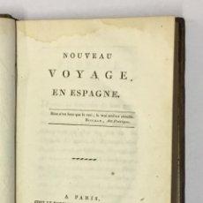 Libros antiguos: NOUVEAU VOYAGE EN ESPAGNE. 1805.. Lote 145736410