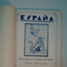 Libros antiguos: JESÚS GÓMEZ-ALONSO: ESPAÑA. EL VERANEO EN LAS PLAYAS DEL NORTE (1935?). Lote 146866382