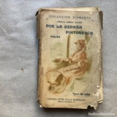 Libros antiguos: EMILIA PARDO BAZÁN POR LA ESPAÑA PINTORESCA - VIAJES -. ANTONIO LÓPEZ EDITOR.. Lote 147014538