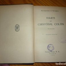 Libros antiguos: VIAJES DE CRISTÓBAL COLÓN .- FERNANDEZ DE NAVARRETE .-ESPASA-CALPE 1934 -2 ª EDICIÓN. Lote 147019906