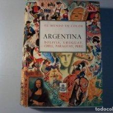 Libros antiguos: EL MUNDO EN COLOR - ARGENTINA, BOLIVIA,URUGUAY, CHILE , PARAGUAY, PERU. TOMO II. Lote 147050678
