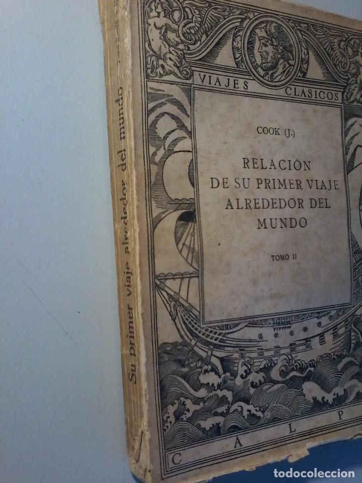 Libros antiguos: RELACION DE SU PRIMER VIAJE ALREDEDOR DEL MUNDO - JAMES COOK - TOMO II -CALPE 1922 - Foto 2 - 147052482