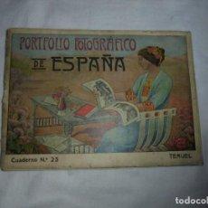 Libros antiguos: PORTFOLIO FOTOGRAFICO DE ESPAÑA TERUEL.CUADERNO Nº 25.LEER Y VER DESCRIPCION. Lote 147508222