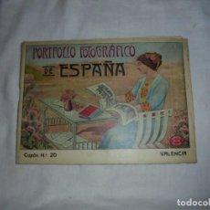 Livres anciens: PORTFOLIO FOTOGRAFICO DE ESPAÑA VALENCIA.CUADERNO Nº 20.LEER Y VER DESCRIPCION. Lote 147515830