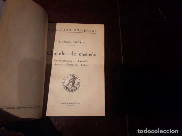 CIUDADES DE ENSUEÑO. CONSTANTINOPLA.- JERUSALÉN.- ATENAS.- DAMASCO.- NIKKO - E. GÓMEZ CARRILLO (Libros Antiguos, Raros y Curiosos - Geografía y Viajes)