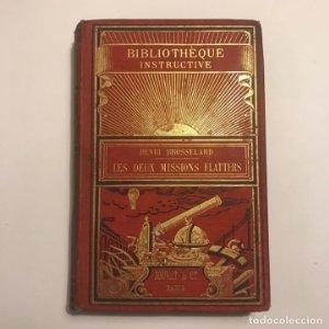Les deux missions flatters au pys des Toureg Azdjer et Hoggar. Henri Brosselard. 1889. 50 grabados