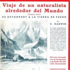 Libros antiguos: DARWIN : VIAJE DE UN NATURALISTA ALREDEDOR DEL MUNDO - DOS TOMOS (IBERIA, 1932) MUY ILUSTRADOS. Lote 149390194