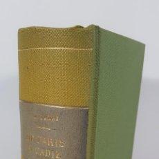 Libros antiguos: DE PARÍS A CÁDIZ. 4 TOMOS EN 1. ALEJANDRO DUMAS. EDIT ESPASA CALPE. MADRID. 1929. . Lote 149497650