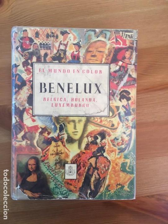 EL MUNDO EN COLOR - BENELUX - LIBRO ILUSTRADO (Libros Antiguos, Raros y Curiosos - Geografía y Viajes)