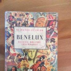 Libros antiguos: EL MUNDO EN COLOR - BENELUX - LIBRO ILUSTRADO. Lote 149894966