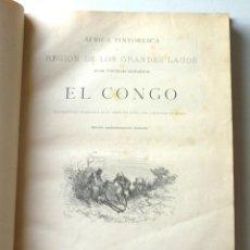 Libros antiguos: ÀFRICA PINTORESCA REGIÓN DE LOS GRANDES LAGOS EL CONGO VÍCTOR GIRAUD 1888 MONTANER Y SIMÓN. Lote 150353746