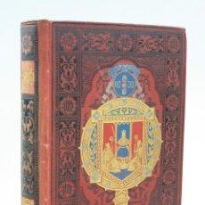 Libros antiguos: ESPAÑA SUS MONUMENTOS Y ARTES, SEVILLA Y CÁDIZ, PEDRO DE MADRAZO, 1884, BARCELONA. 24,5X18CM. Lote 151209318