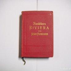 Livres anciens: BAEDEKERS RIVERA UND SÜDOST-FRANKREICH, GUÍA DE ITALIA DE 1913. Lote 151629974