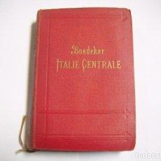 Livres anciens: BAEDEKERS ITALIA CENTRALE, GUÍA DE ITALIA DE 1909. Lote 151699942