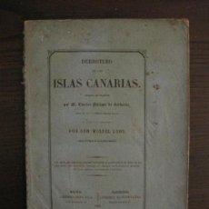Libros antiguos: DERROTERO ISLAS CANARIAS-MADRID BARCELONA 1858-VER FOTOS(V-15.952). Lote 152209354