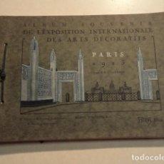 Libros antiguos: ALBUM SOUVENIR DE L'EXPOSITION INTERNACIONALE DES ARTS DÉCORATIFS - PARIS 1925 - TEXTE DE CHAVANGE. Lote 153227906
