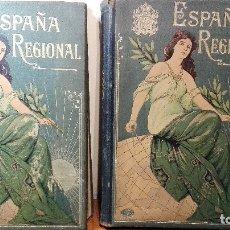 Libros antiguos: LIBROS ESPAÑA REGIONAL 1910 TOMO I Y II EXCELENTE CONSERVACION EDITOR A. MARTIN BARCELONA 1350 PÁGS. Lote 153566746