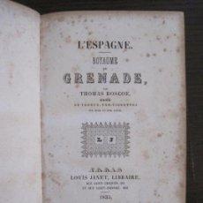 Libros antiguos: GRANADA-L'ESPAGNE ROYAUME GRENADE-LOUIS JANE LIBRAIRE AÑO 1835-MUCHOS GRABADOS-VER FOTOS-(V-16.042). Lote 153727430