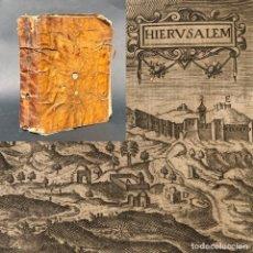 Libros antiguos: EL DEVOTO PEREGRINO, Y VIAGE A TIERRA SANTA - JERUSALÉN - PERGAMINO. Lote 154207918