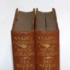 Libros antiguos: DEL NIGER AL NILO-2 TOMOS-BOYD ALEXANDER-1921.. Lote 154457110