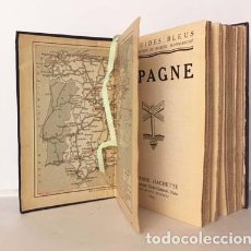 Libros antiguos: ESPAGNE. 1935. (GUIDES BLEUS 10 MAPAS, 55 PLANOS) GUÍA DE ESPAÑA. 2ª REPÚBLICA. Lote 154573074