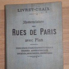 Libri antichi: LIVRET-CHAIX - NOMENCLATURE DES RUES DE PARIS - AVEC PLAN - PLANO Y CALLES -. Lote 173653107