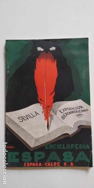 SEVILLA EXPOSICIÓN IBEROAMERICANA 1929. ESPASA _ CALPE (Libros Antiguos, Raros y Curiosos - Geografía y Viajes)