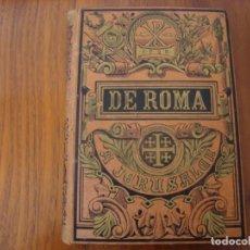 Libros antiguos: DE ROMA A JERUSALÉN. VIAJE A SIRIA Y PALESTINA. OCTAVIO VELASCO DEL REAL. BARCELONA, HACIA 1890.. Lote 155130726