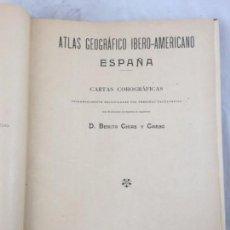 Libros antiguos: ATLAS GEOGRÁFICO IBEROMERICANO; ÉSPAÑA Y SUS POSESIONES DE ÁFRICA 1903 - CHÍAS Y CARBÓ. Lote 155215082