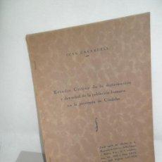 Libros antiguos: ESTUDIO CRÍTICO DE LA DISTRIBUCIÓN Y DENSIDAD DE LA POBLACIÓN HUMANA EN LA PROVINCIA DE CÓRDOBA,1934. Lote 155637998