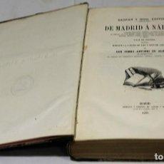 Libros antiguos: DE MADRID A NÁPOLES,PEDRO ANTONIO DE ALARCÓN.IMPRENTA Y LIBRERÍA DE GASPAR Y ROIG,1861.. Lote 155649862