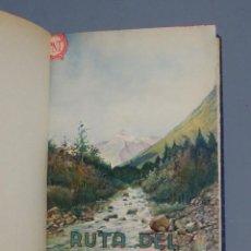 Libros antiguos: RUTA DEL PIRINEO ESPAÑOL - C. LANA SARRATE - 1933. Lote 155670014