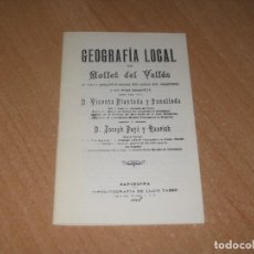 Libros antiguos: GEOGRAFIA LOCAL DE MOLLET DEL VALLES. Lote 155695414