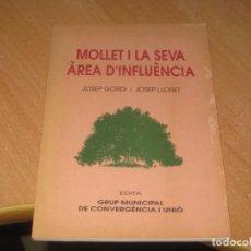 Libros antiguos: MOLLET I LA SEVA AREA D´INFLUENCIA. Lote 155695530
