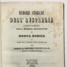 Libros antiguos: MEMORIE STORICHE DELL'AUSTRALIA. PARTICOLARMENTE DELLA MISSIONE BENEDETTINA DI NUOVA NORCIA. 1852. . Lote 155809894