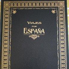 Libros antiguos: EDICIÓN NUMERADA VIAJES POR ESPAÑA. Lote 155960706