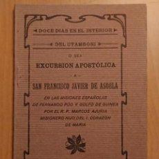 Libros antiguos: MISIONES ESPAÑOLAS DE FERNANDO POO Y GOLFO DE GUINEA. ROPERO DE S. F. J DE BILBAO. Lote 156668474