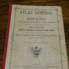 Libros antiguos: ATLAS GENERAL Y PROVINCIAS DE ESPAÑA- CASA EDITORIAL BAILLY-BAILLIERE (MADRID), 1921.. Lote 156809456
