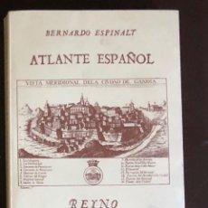 Libros antiguos: ATLANTE ESPAÑOL-REINO DE VALENCIA-PARTE III(30€). Lote 157330334