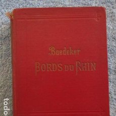 Libros antiguos: GUIA BAEDEKER LES BORDS DU RHIN 1920. Lote 157448418