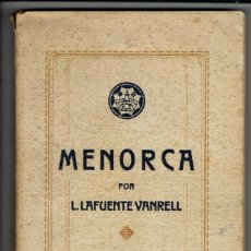 Libros antiguos: MENORCA. PRIMERA PARTE, POR LORENZO LAFUENTE VANRELL. DEDICADO POR EL AUTOR. AÑO 1933. (MENORCA.2.2). Lote 157928006