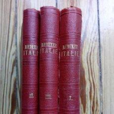 Libros antiguos: L´ITALIE MANUEL DE VOYAGUER POR BAEDEKER 1869 1870 3 TOMOS. Lote 161502412