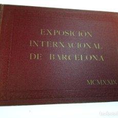 Libros antiguos: EXPOSICIÓN INTERNACIONAL DE BARCELONA. 1929. GRAFICAS CORTÉS. BARCELONA.. Lote 159127250