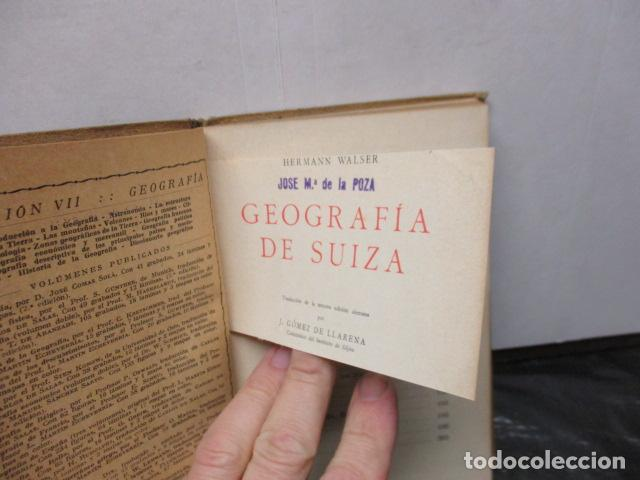 Libros antiguos: GEOGRAFIA DE SUIZA. DR. HERMANN WALSER. EDITORIAL LABOR, S. A. COLECCION LABOR. 1929. - Foto 6 - 159136722
