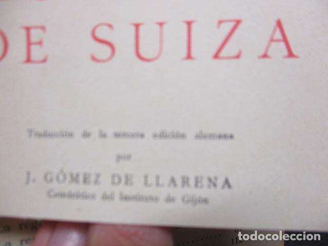 Libros antiguos: GEOGRAFIA DE SUIZA. DR. HERMANN WALSER. EDITORIAL LABOR, S. A. COLECCION LABOR. 1929. - Foto 8 - 159136722