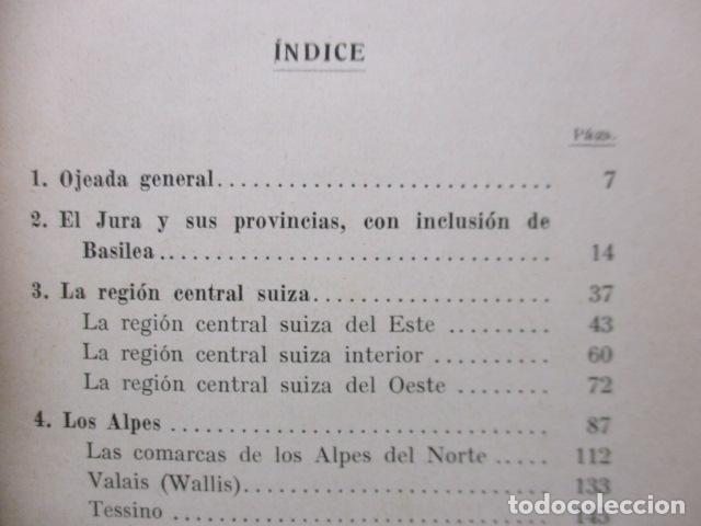 Libros antiguos: GEOGRAFIA DE SUIZA. DR. HERMANN WALSER. EDITORIAL LABOR, S. A. COLECCION LABOR. 1929. - Foto 11 - 159136722