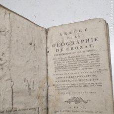 Libros antiguos: ABREGE DE LA GEOGRAPHIE DE CROZAT 1808. Lote 159302260